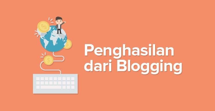 Cara Menghasilkan Uang dari Blog – Bagian 3